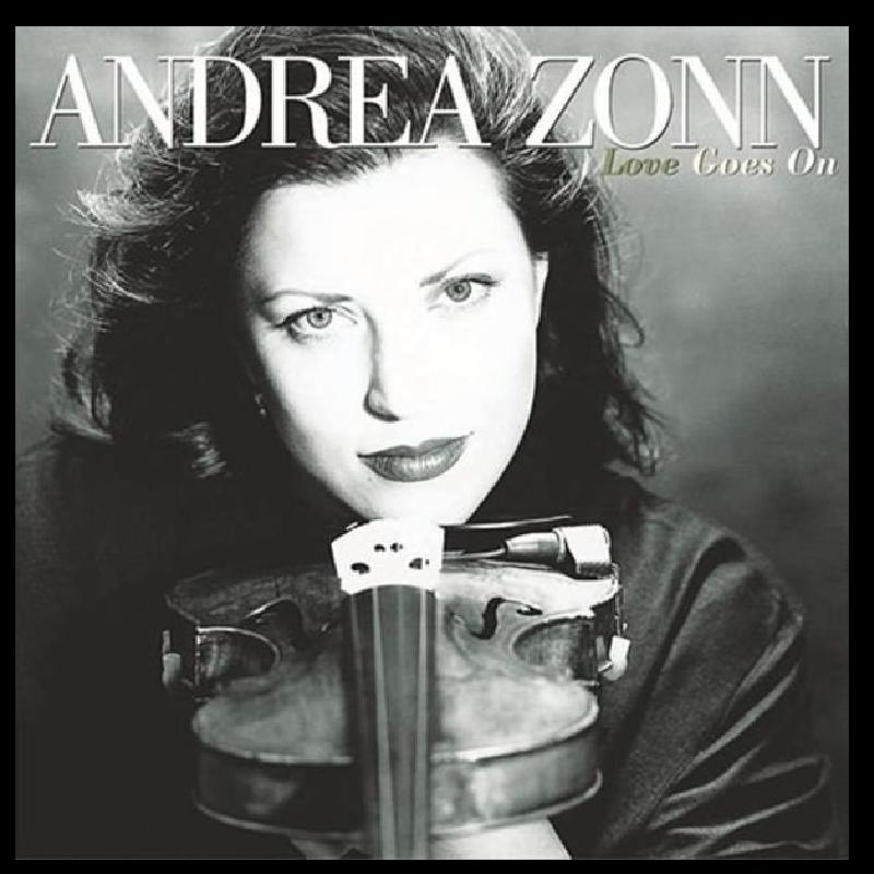 Andrea Zonn CD- Love Goes On